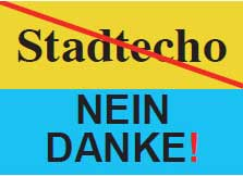 Stadtecho Nein Danke